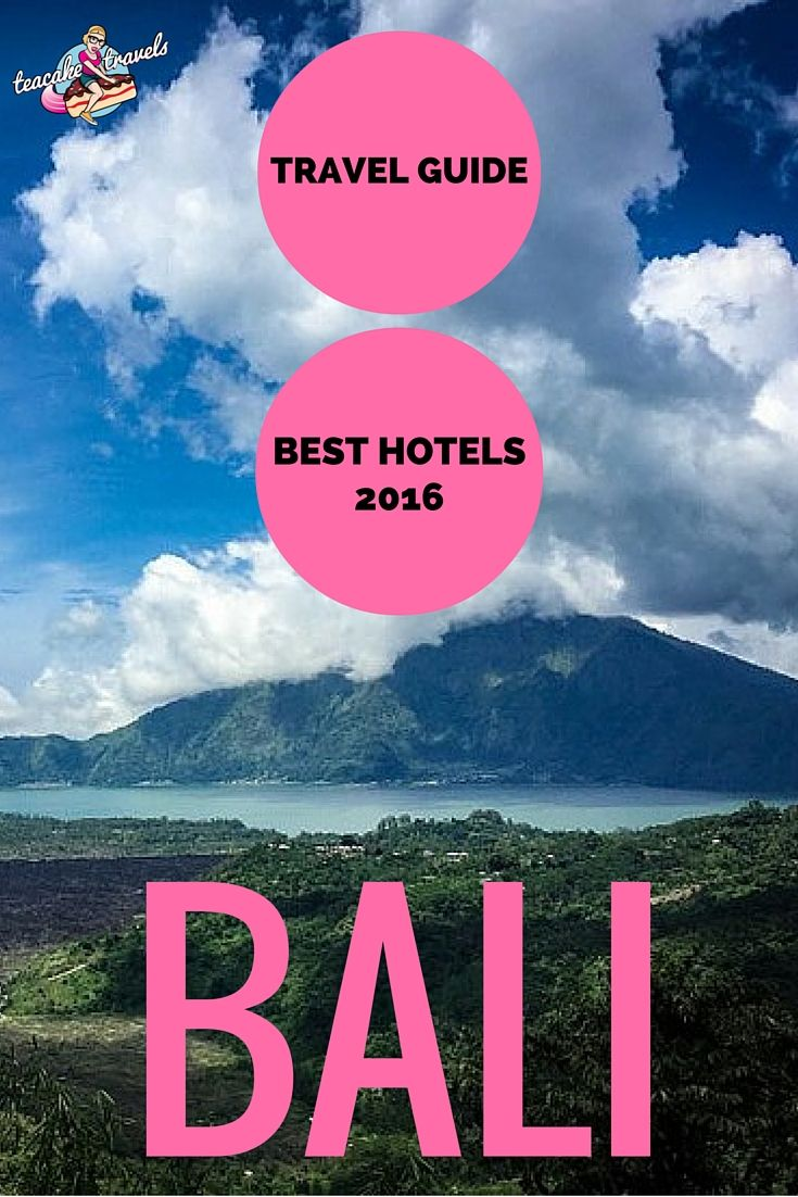 Looking for where to stay in Bali and what to see there? Teacake has you covered with the Best Bali Hotels 2016 and Travel Guide!