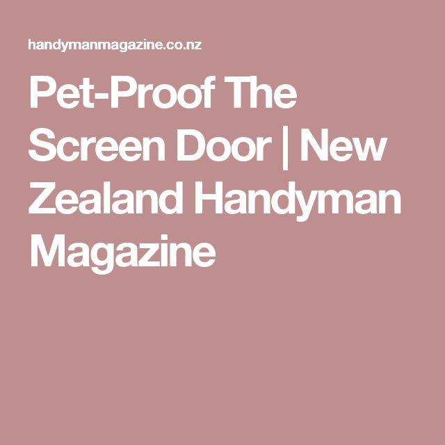 Pet-Proof The Screen Door  | New Zealand Handyman Magazine