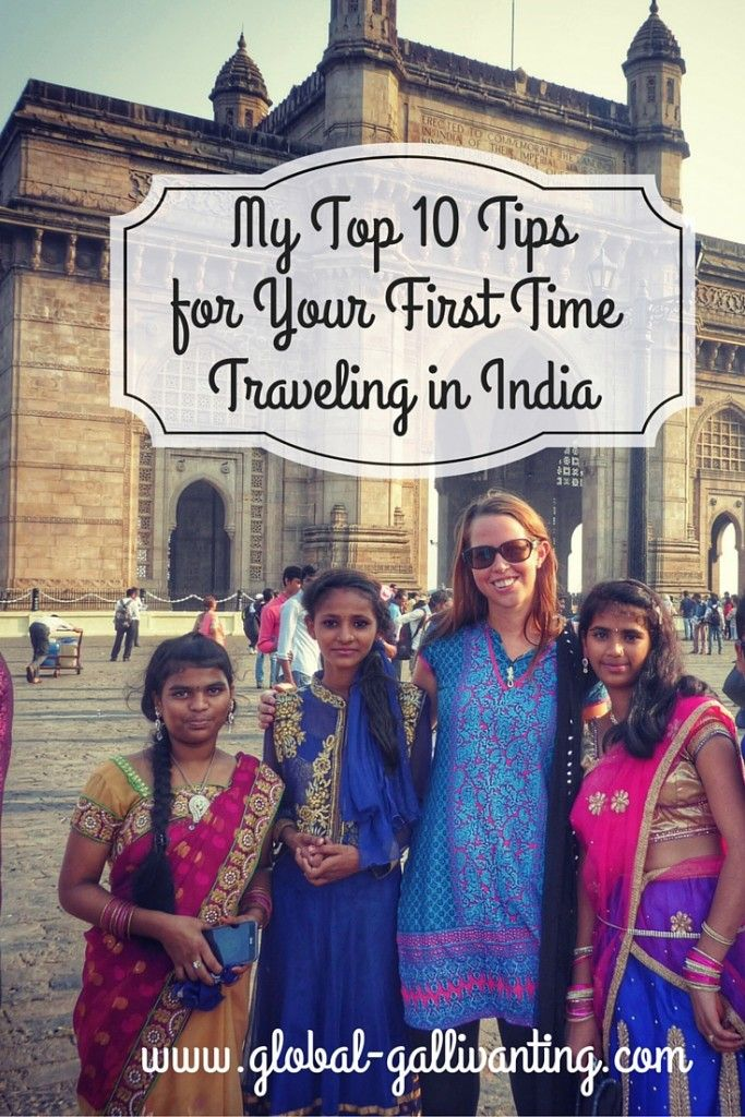 My Top 10 Tips for your First Time Traveling in India