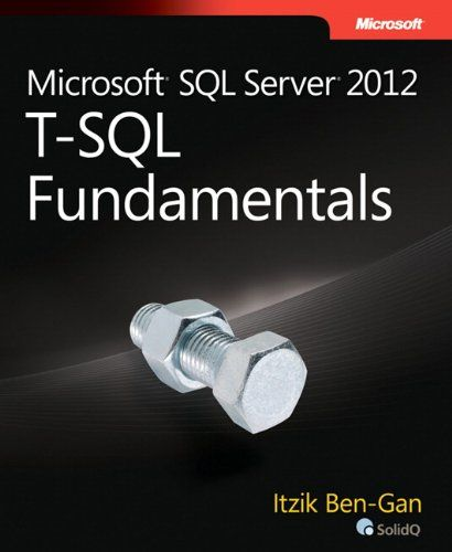 Microsoft SQL Server 2012 T-SQL Fundamentals (Developer Reference). Itzik Ben-Gan. Once you understand the logic behind T-SQL, you'll quickly learn how to write effective code—whether you're a programmer or database administrator. Length: 448 pages. Gain a solid understanding of T-SQL—and write better queries Master the fundamentals of Transact-SQL—and develop your own code for querying and modifying data in Microsoft SQL Server 2012. Led by a SQL Server expert, you'll...
