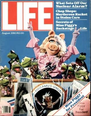 "Miss Piggy, Muppets ~ Life Magazine ~ August 1, 1980 issue ~ Click image or visit oldlifemagazines.com to purchase. Enter ""pinterest"" at checkout for a 12% discount."