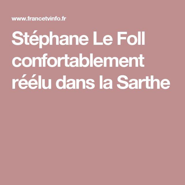 Stéphane Le Foll confortablement réélu dans la Sarthe