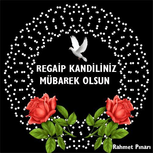 Regaip Kandiliniz Mübarek Olsun http://www.canimanne.com/regaip-kandiliniz-mubarek-olsun.html Kandil Mesajı