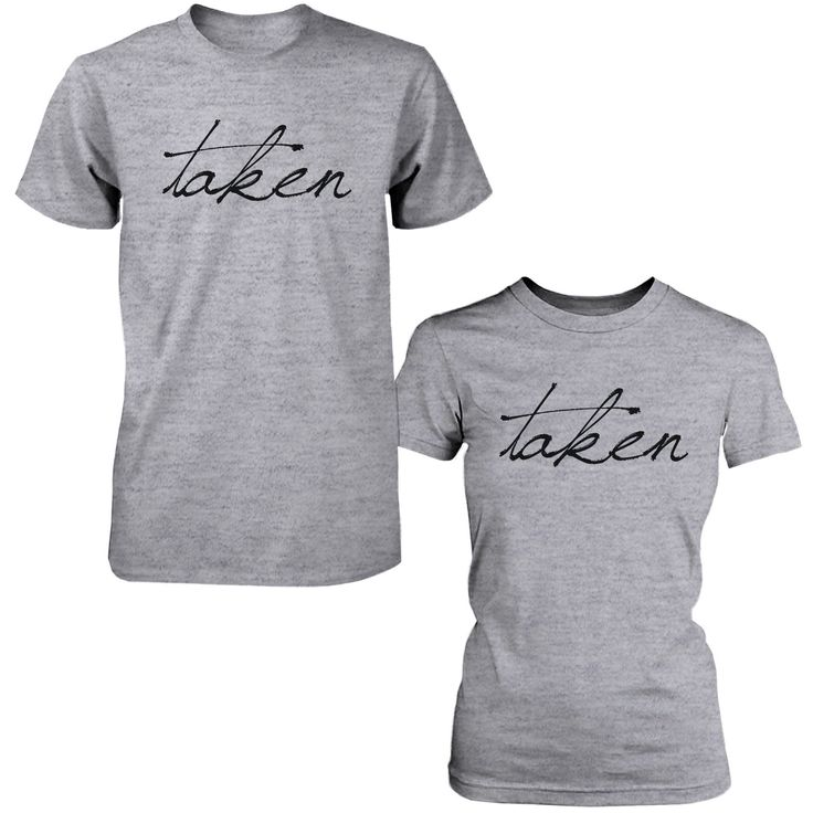 Cute Taken Matching Couple T-Shirts Funny Gift for Couples and Newlyweds