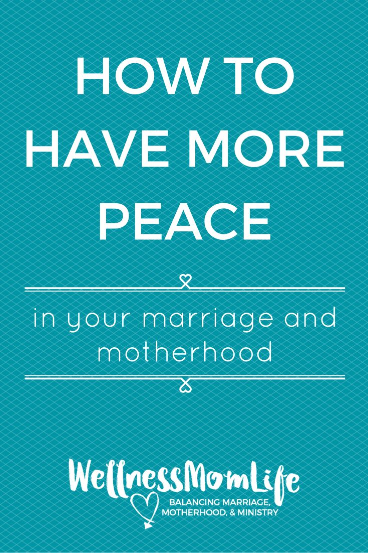 How to Have More Peace in Your Marriage & Motherhood | Do you ever feel like you wish you could have more peace in your marriage and motherhood? Here are a couple changes that I made that made a big difference! via @wellnessmomlife