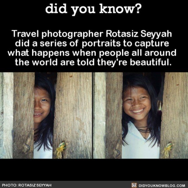 """You're beautiful""  Rotasiz Seyyah"