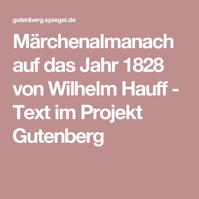 Märchenalmanach auf das Jahr 1828 von Wilhelm Hauff - Text im Projekt Gutenberg