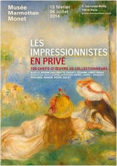 Les impressionnistes en privé 1883-1956 - Musée Marmottan Monet - Du 13/02/2014 au 06/07/2014