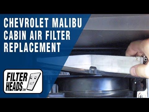 How To Replace Cabin Air Filter 2016 Chevrolet Malibu Limited Cabin Air Filter Chevrolet Malibu Air Filter