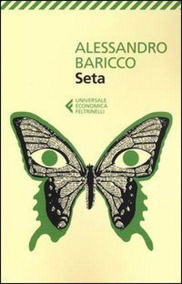 Alessandro Baricco-Seta
