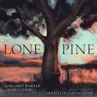 Lone Pine by Susie Brown, Margaret Warner and Sebastian Ciaffaglione