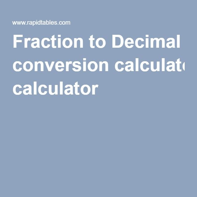 how to turn fraction to decimal calculator