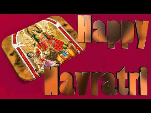Happy Navratri,Navratri 2016,Wishes,Images,Greetings,Ecard,Animation,Messages,Whatsapp Video,SMS - YouTube