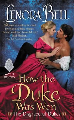How the Duke Was Won (The Disgraceful Dukes, #1) By Lenora Bell