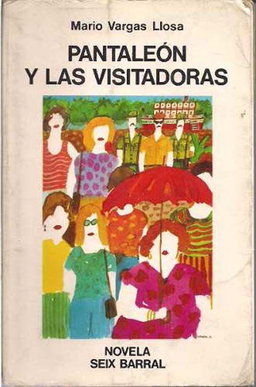 Vargas Llosa. Pantaleón y las visitadoras. 1973
