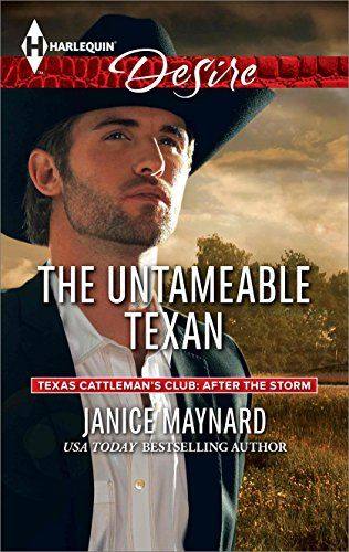 The Untameable Texan (Texas Cattleman's Club: After the Storm):   strongA second chance leads to sudden pregnancy in emUSA TODAY/em bestselling author Janice Maynard's epic emTexas Cattleman's Club: After the Storm/em prequel novella…/strong/pTexas financier Jed Farrell emalways/em gets what he wants—except when it comes to the one who got away, Kimberly Fanning. Now he's here to settle old scores with his high school sweetheart at their ten-year reunion. But when they end up back betw...