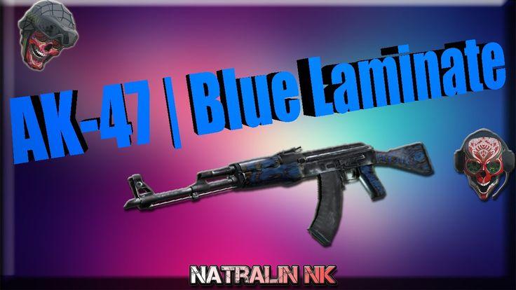 "CS:GO-TOP 5-Sticker Combinations: ""AK-47"" | Blue Laminate (Синий глянец)"