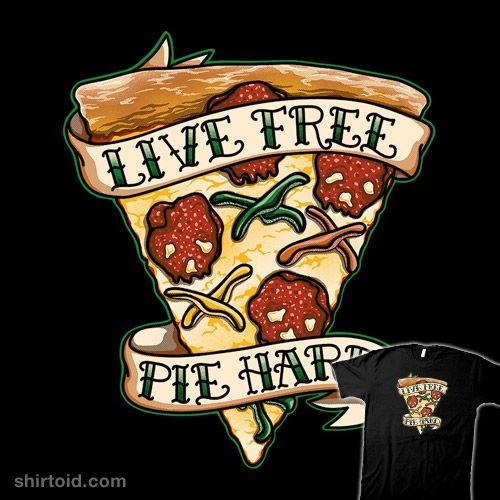 Live Free. Pie Hard. #food #kellabell9 #kellylarson #pizza #tattoo