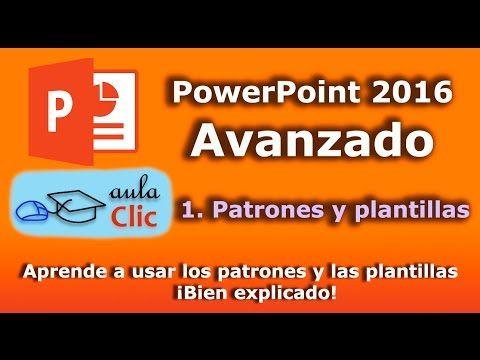 PowerPoint 2016 avanzado. Muestras, patrones y plantillas. - YouTube