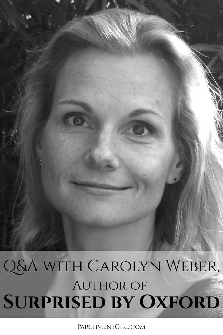 An interview with Carolyn Weber about her book, 'Surprised by Oxford,' what she's been reading lately, and what's next for her.