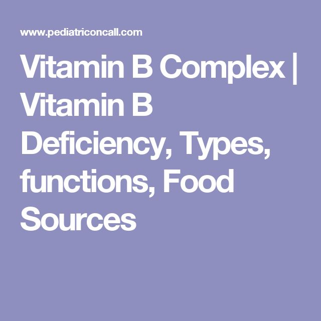 Vitamin B Complex | Vitamin B Deficiency, Types, functions, Food Sources