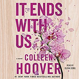 "Another must-listen from my #AudibleApp: ""It Ends with Us"" by Colleen Hoover, narrated by Olivia Song."