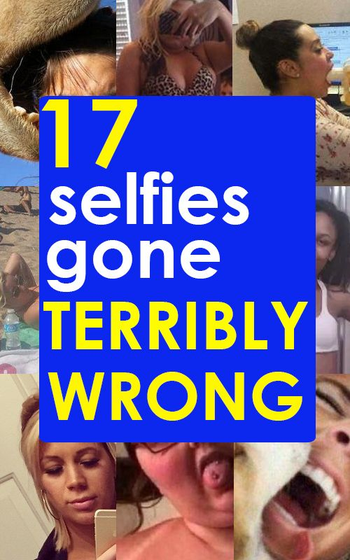 17 Selfies Gone Wrong  Selfies Funny things and Humor
