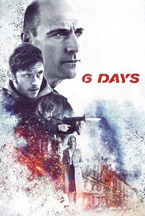 6 Days (2017) Full Movie Streaming HD