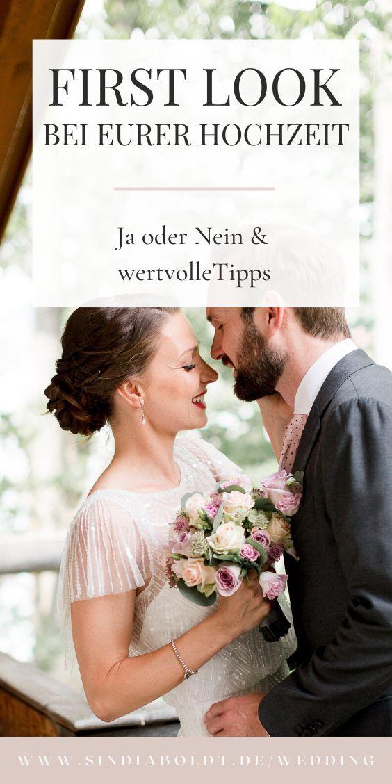 First Look Bei Eurer Hochzeit Ja Oder Nein Wertvolle Tipps Wedding Hochzeit Hochzeitsplanung Hochzeitsfotografie