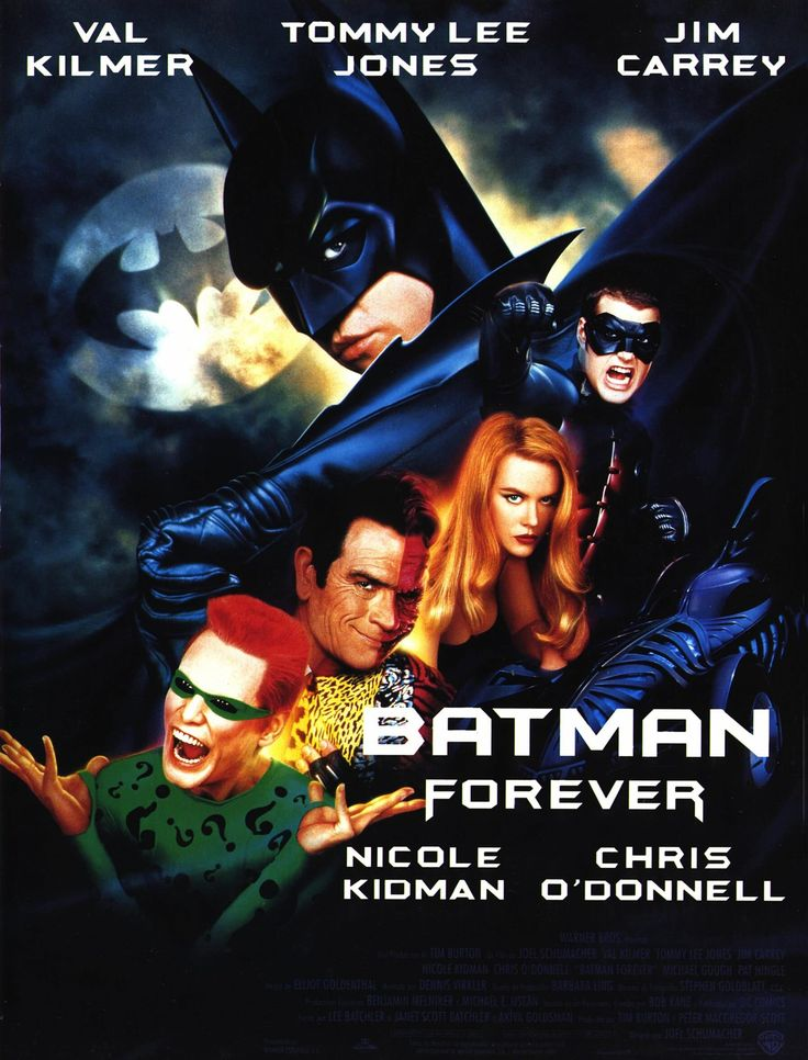 Batman Forever is a 1995 American superhero film directed by Joel Schumacher and produced by Tim Burton, based on the DC Comics character Batman. It is the third installment of the initial Batman film series, with Val Kilmer replacing Michael Keaton as Bruce Wayne/Batman. The film stars Tommy Lee Jones, Jim Carrey, Nicole Kidman and Chris O'Donnell.