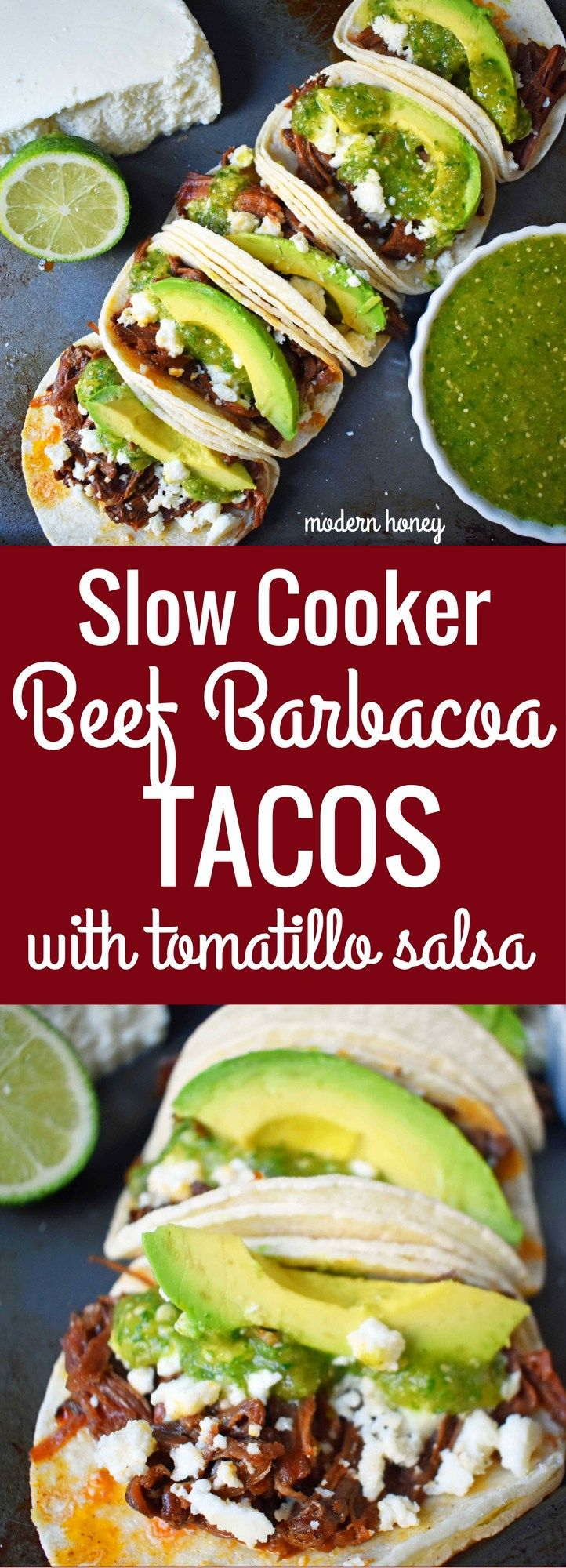 Slow Cooker Beef Barbacoa Tacos with Tomatillo Salsa | Modern Honey.  Meh.  Not my favorite.