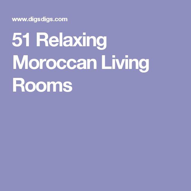 51 Relaxing Moroccan Living Rooms