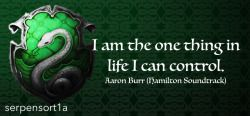 Submitted by: bbymurdockbackground by rafireomaticI am the one thing in life I can control.Aaron Burr, Hamilton Soundtrack