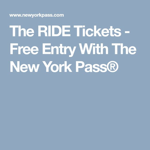 The RIDE Tickets - Free Entry With The New York Pass®
