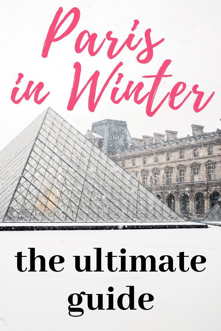 33 Reasons Why You Should Visit Paris In Winter Paris Things To