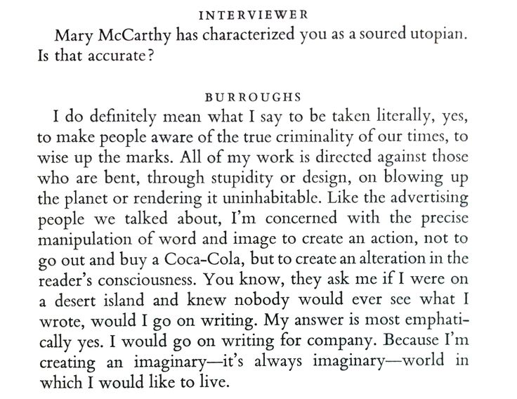 William S. Burroughs, on his passion for writing.