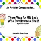 """Activity companion for use with """"There Was An Old Lady Who Swallowed A Shell!"""" by Lucille Colandro."""