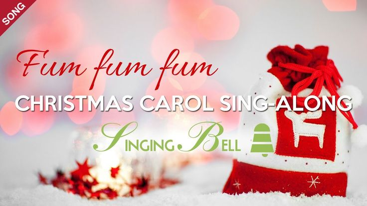Fum fum fum | Free Christmas Carols [Sing-Along with English Lyrics]