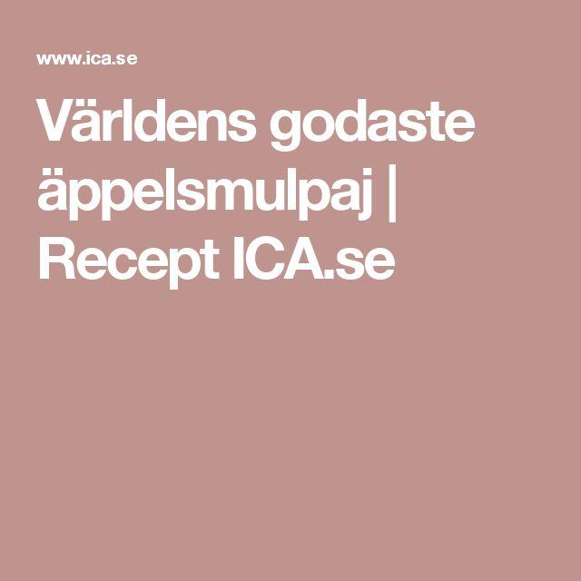 Världens godaste äppelsmulpaj   Recept ICA.se