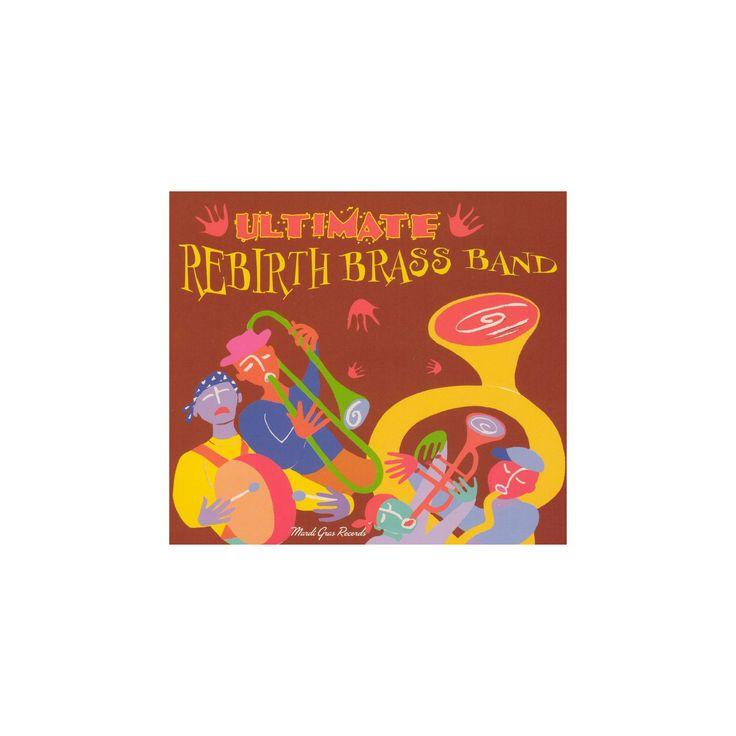 Rebirth brass band - Ultimate rebirth brass band (CD)