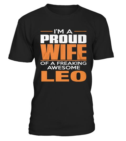 # Best PROUD WIFE   LEO front Shirt .  shirt PROUD WIFE - LEO-front Original Design. Tshirt PROUD WIFE - LEO-front is back . HOW TO ORDER:1. Select the style and color you want:2. Click Reserve it now3. Select size and quantity4. Enter shipping and billing information5. Done! Simple as that!SEE OUR OTHERS PROUD WIFE - LEO-front HERETIPS: Buy 2 or more to save shipping cost!This is printable if you purchase only one piece. so dont worry, you will get yours.