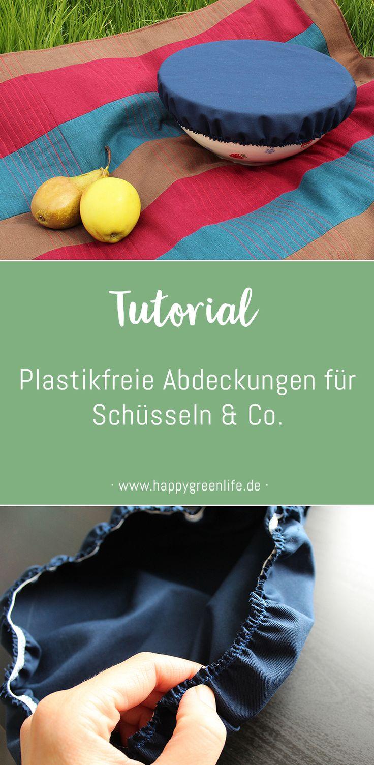 Nähanleitung: Plastikfreie Abdeckungen für Schüsseln & Co