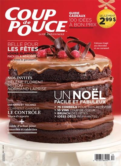 En couverture de notre magazine de décembre 2012: Notre gâteau étagé au chocolat et au caramel.
