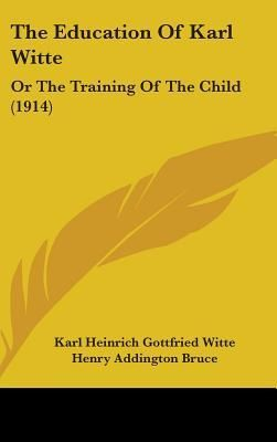 The Education of Karl Witte: Or the Training of the Child (1914)