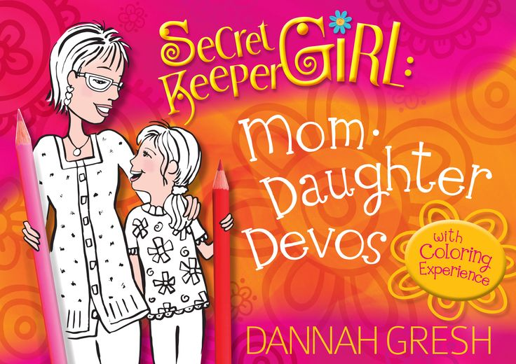 Secret Keeper Girl (9780802417367) Kids/ Juvenile/ Devotional Mom-Daughter Devos By DANNAH GRESH with Coloring Experience  to read review of the book #bookstagram #book #paperback #family #mom #daughter