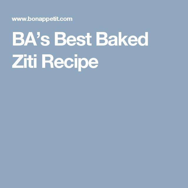 BA's Best Baked Ziti Recipe