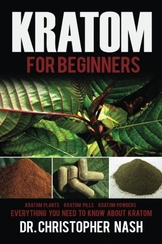 Kratom Beginners |  Kratom Plants Kratom Pills Kratom Powders