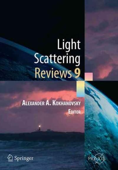 Light Scattering Reviews 9: Light Scattering and Radiative Transfer