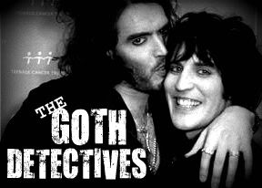 Noel Fielding and Russell Brand - The Goth Detectives!
