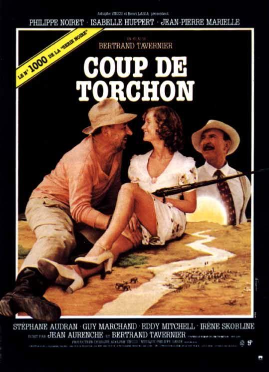 Coup de Torchon, directed by Bertrand Tavernier